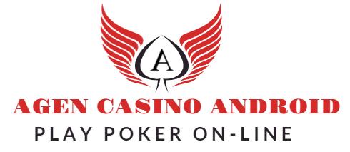 Agen Casino Android